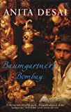 Front cover for the book Baumgartner's Bombay by Anita Desai