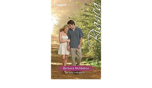 Amazon.com: Porta com porta (Bianca Livro 1367) (Portuguese Edition) eBook: Barbara Mcmahon: Kindle Store