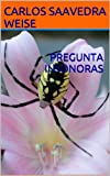 img - for PREGUNTA INSONORAS (Spanish Edition) book / textbook / text book