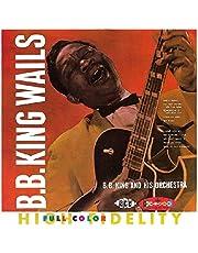 B.B. King Wails: Crown Series V.2