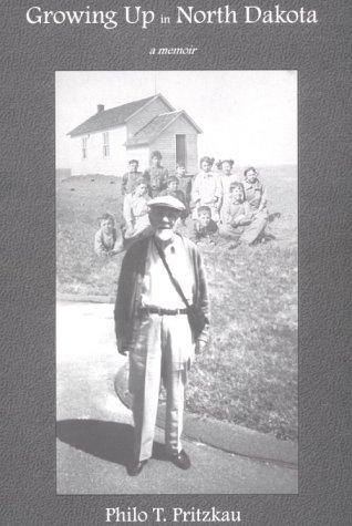 Growing Up in North Dakota : A Memoir