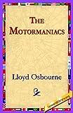 The Motormaniacs, Lloyd Osbourne, 142180171X
