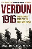 verdun 1916 the deadliest battle of the first world war