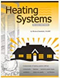 Heating Systems for Your New Home, Richard Kadulski and Terry Lyster, 0920768091