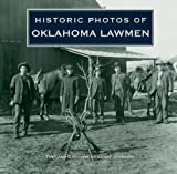 Historic Photos of Oklahoma Lawmen, Larry Johnson, 1596525592
