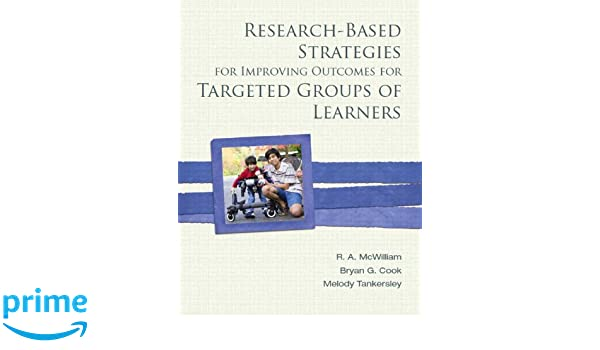 Research-Based Strategies for Improving Outcomes for Targeted Groups of Learners