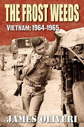 (The Frost Weeds: Vietnam:)