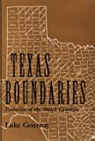 img - for Texas Boundaries: Evolution of the State's Counties (Centennial Series of the Association of Former Students Texas A & M University) book / textbook / text book