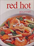 Red Hot Gourmet, Donna Hay and Angela Nahas, 1582791155