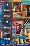 A Concise History of America and Its People, Martin, James K., 0673467805
