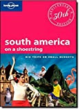 img - for Lonely Planet South America: On a Shoestring (Shoestring Travel Guide) by Regis St. Louis (2010-04-01) book / textbook / text book