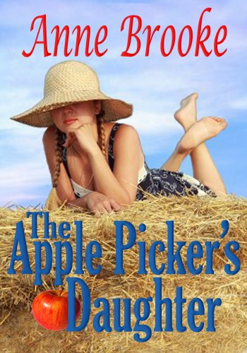 The Apple Picker's Daughter by [Brooke, Anne]