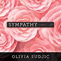 Sympathy Audiobook by Olivia Sudjic Narrated by Gemma Dawson