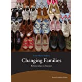 Changing Families: Relationships in Context (2nd Edition) by Ambert, Anne-Marie 2nd (second) edition (2011) Paperback