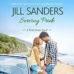 Serving Pride: Pride Series, Book 5   Jill Sanders