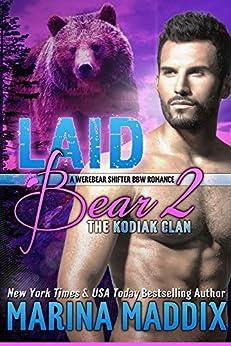 Laid Bear 2: The Kodiak Clan (Werebear Shifter BBW Romance) by [Maddix, Marina]