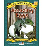 We Both Read-Amazing Eggs (Level 1), Fran Hodgkins, 1601152515