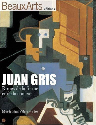Livre gratuits en ligne Juan Gris : Rimes de la forme et de la couleur pdf, epub