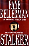 Stalker: A Peter Decker/Rina Lazarus Novel (Peter Decker & Rina Lazarus Novels)