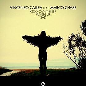 When Ur Sad (Radio): Vincenzo Callea feat. Marco Chase: MP3 Downloads