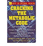 img - for [ CRACKING THE METABOLIC CODE: 9 KEYS TO OPTIMAL HEALTH Paperback ] Lavalle, James G ( AUTHOR ) Nov - 01 - 2003 [ Paperback ] book / textbook / text book