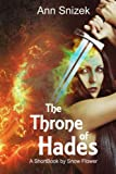 The Throne of Hades: A ShortBook by Snow Flower