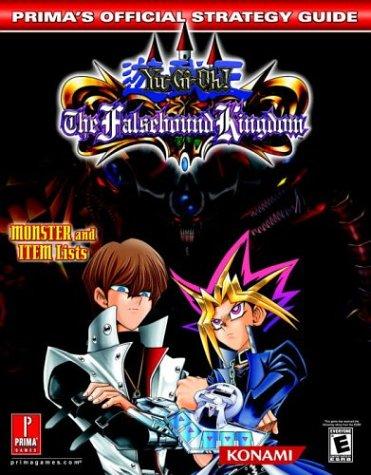 Yu-Gi-Oh! The Falsebound Kingdom (Prima's Official Strategy Guide) PDF