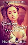 Breaking Barriers to Your Heart
