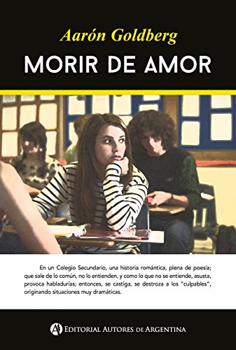 Morir de amor (Spanish Edition) by [Goldberg., Aarón]