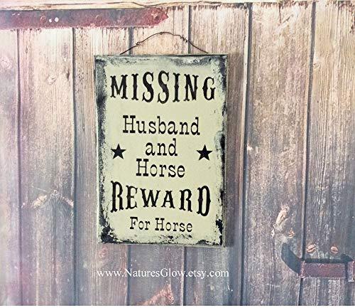 Missing Husband and Horse Wanted Poster Wanted Sign Western Decor Farmhouse Decor Farm Decor Barn Sign Barn Wall Decor Horse ()