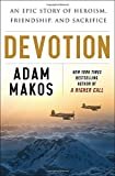 img - for Devotion: An Epic Story of Heroism, Friendship, and Sacrifice book / textbook / text book