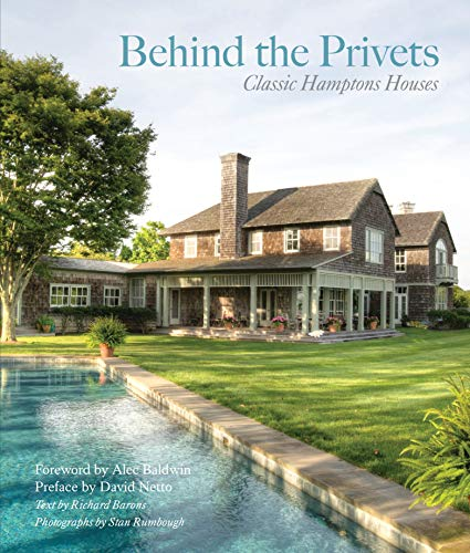 (Behind the Privets: Classic Hamptons Houses )