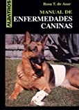 img - for Manual de Enfermedades Caninas (Spanish Edition) book / textbook / text book
