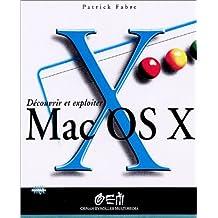 DÉCOUVRIR ET EXPLOITER MAC OSX