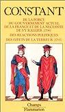 De la force du gouvernement actuel de la France et de la nécessité de s'y rallier par Constant