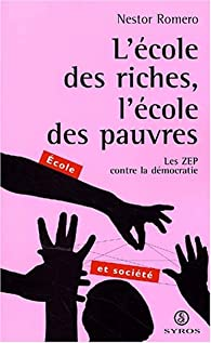 Ecole des riches ecole des pauvres par Nestor Romero