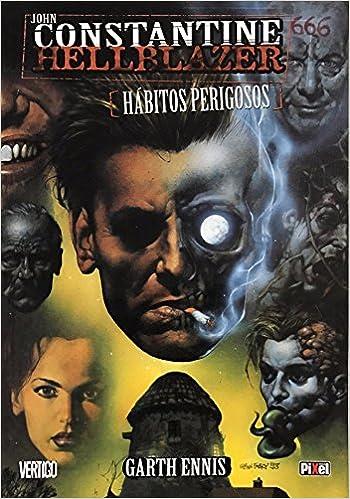 86f2a502cf5 Constantine Hellblazer - Habitos Perigosos - 9788573165258 - Livros na  Amazon Brasil