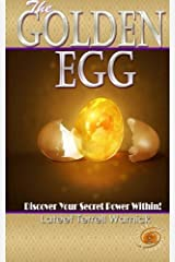 The Golden Egg: Discover Your Secret Power Within Paperback