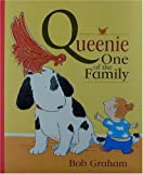 Queenie, One of the Family, Bob Graham, 0763603597