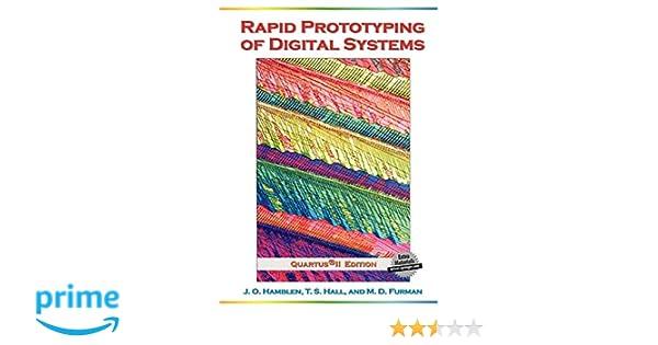 Rapid Prototyping of Digital Systems: Quartus® II Edition