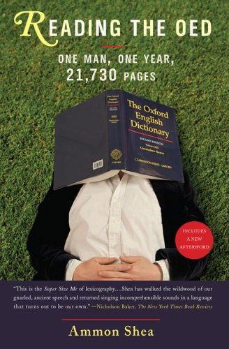 Reading the OED: One Man, One Year, 21,730 Pages