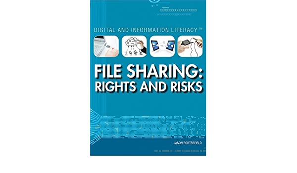 File Sharing: Rights and Risks: Jason Porterfield