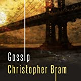 Front cover for the book Gossip by Christopher Bram