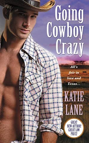 Going Cowboy Crazy (Deep in the Heart of Texas Book 1) (The Texas Triangle)