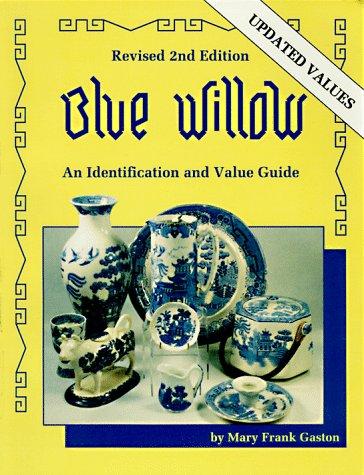Willow Porcelain (Blue Willow (Gaston's Blue Willow))
