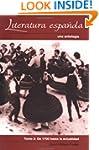 Literatura Espanola: Una antologia, T...