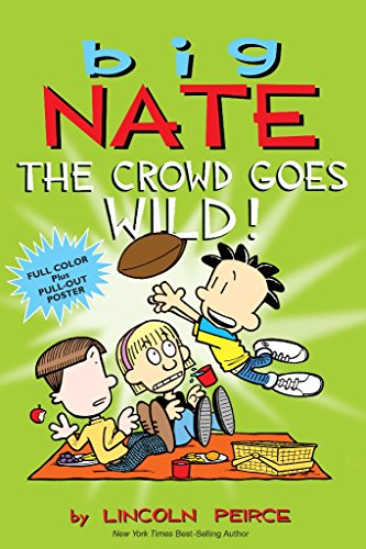 Used, Big Nate: The Crowd Goes Wild! for sale  Delivered anywhere in USA