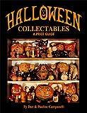Halloween Collectables, Dan Campanelli and Pauline Campanelli, 0895380277