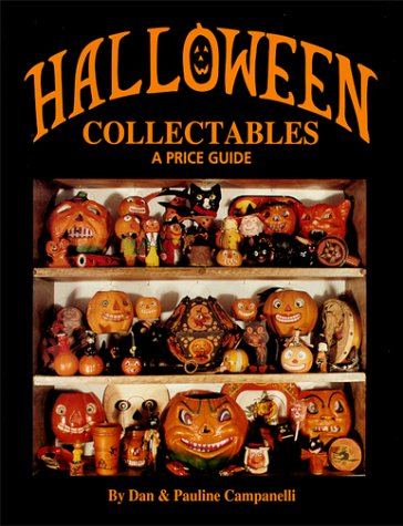 Halloween Collectables : A Price Guide