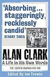 Image of Alan Clark: The Diaries 1972 - 1999